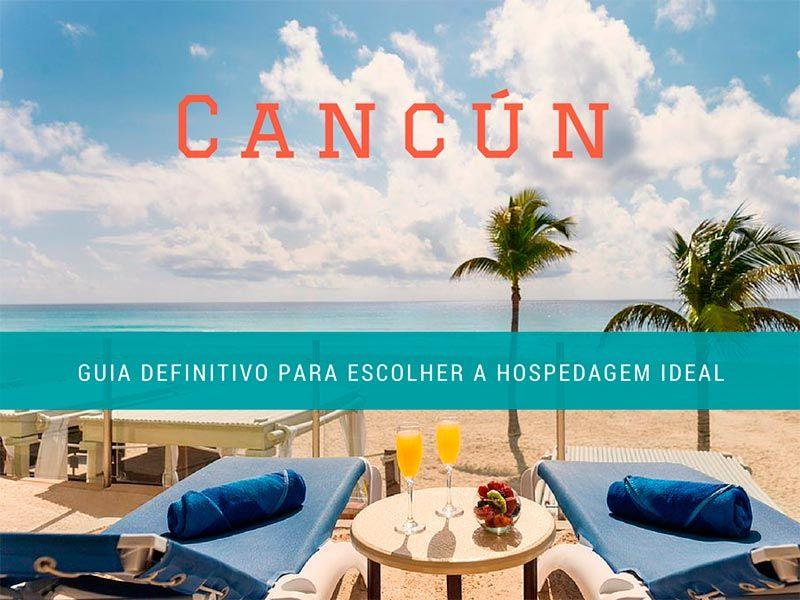 guia-da-hospedagem-em-cancun