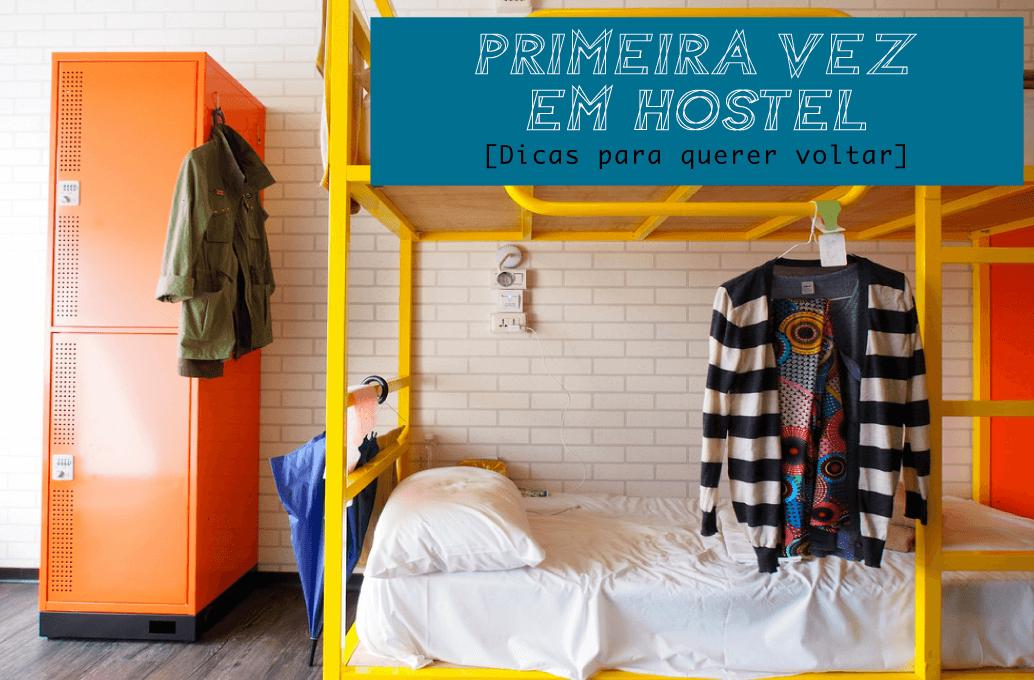 Dicas para se hospedar em hostel pela primeira vez