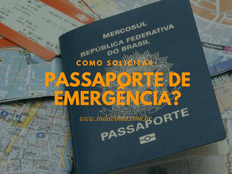 Como solicitar passaporte de emergência